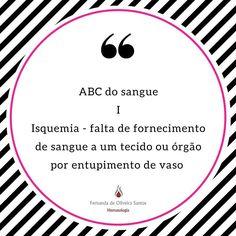 Série ABC do sangue! Cada dia uma letra e um assunto! #fernandahemato #sangue #hematologia #isquemia #trombose