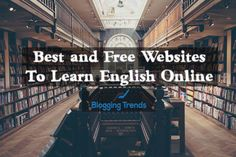 Best and Free Websites To Learn English Online
