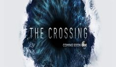 """Check out the new trailer for ABC's upcoming TV series """"The Crossing"""" starring Steve Zahn, Natalie Martinez, Sandrine Holt, Simone Kessel and Tommy Bastow. #thecrossing"""