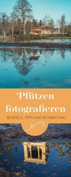 Meine Erfahrungen und Tipps zum Thema Spiegelungen in Pfützen fotografieren. Alle Bilder sind aus #Potsdam.
