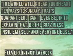 Silver Linings Playbook / Ending quote from Silver Lining Playbook ...