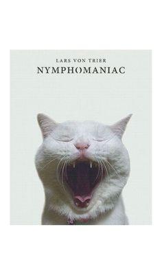 Lars von Trier's Nymphomaniac Vol. I & Vol. II