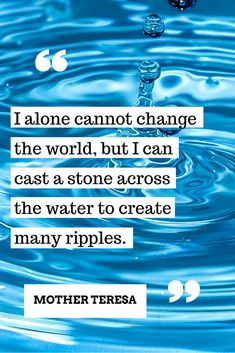 What we do each day adds up and creates ripples throughout the world #leadership #motivation