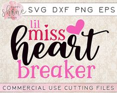 Lil Miss Heart Breaker svg dxf png eps Cutting Files and Designs for Silhouette Cameo and Cricut Explore Air Cutting Machines. Commercial Use License Included! Girl Valentine SVG, Boy Valentine SVG, Cupid Svg, Arrow SVG, Be Mine SVG, Cute SVG, Funny SVG, DIY, SVG Quote, SVG Sayings, Girl Designs, Pretty SVG, Mom Life, Boy Mom, Girl Mom, Mama Bear, SVG Design, SVG File, Mug Design, Shirt Design, Cutting Designs, Cutting File, Cricut Air, Small Businesses
