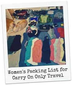 Women's Packing List for Carry On Only Travel - like I could ever actually do this. But it's a great list!