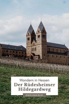 Wandern in Hessen - Der Rüdesheimer Hildegardweg - Rhein-Main-Blog Maine, Rhein Main Gebiet, Frankfurt, Posts, Pilgrims, Messages