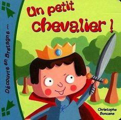 Un Petit Chevalier ! Boncens Christophe Coop Breizh Boncens Christophe (Auteur)