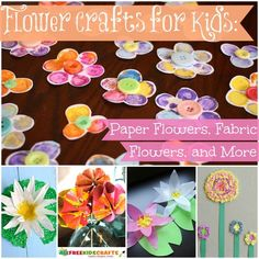 32 Flower Crafts for Kids: DIY Paper Flowers, Fabric Flower Tutorials, and More