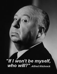 "32 Quotes from the ""Master of Suspense"" Alfred Hitchcock  #life #quotes #sayings"