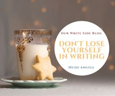 Don't Lose Yourself in Writing