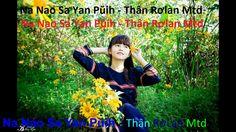 Na Nao Sa Yan Pŭih - Thân RơLan Mtd