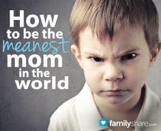La mama mas mala del mundo