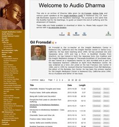 Audio Dharma -  a lovely instigating source of Dharma talks given at the Insight Meditation Center in Redwood City, CA.