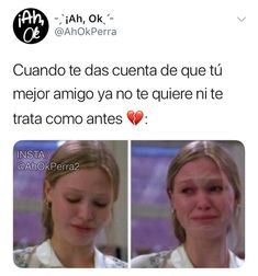 Que triste Bff Quotes, Best Friend Quotes, Words Quotes, Dear Best Friend, Best Friends, Sad Love, Spanish Quotes, Man Humor, Friends Forever