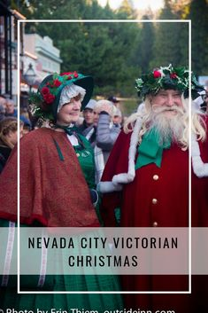 Victorian Christmas - Outside Inn City Events, Local Events, Grass Valley, Nevada City, Victorian Christmas, Christmas Gifts, Holiday, Happenings, Outdoor Activities