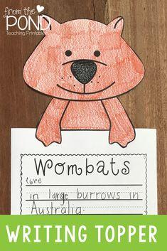 Wombat writing activity - topper and writing pages Writing Lessons, Writing Activities, Teaching Resources, Teaching Ideas, First Grade, Second Grade, Bulletin Board Display, Pre Kindergarten, Wombat