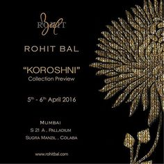 rohitbal_: 'Koroshni' by Rohit Bal exclusively available at Rohit Bal Palladium & Colaba stores (Mumbai) on 5th-6th April 2016. #rohitbal #LakmeFashionWeek #collection #Koroshni #exclusive #preview #colaba #palladium #mumbai #stores #today #and #tomorrow #shop #rohitbalcouture www.rohitbal.com
