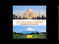Ravi Shankar - Towards the Rising Sun (Full Album)