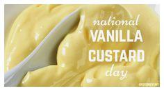 August 17th is National Vanilla Custard Day!