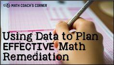 Using Data to Plan Effective Math Remediation - Math Coach& Corner Math Teacher, Math Classroom, Teaching Math, Teaching Ideas, Teacher Stuff, Classroom Ideas, Math Resources, Math Activities, Teacher Observation