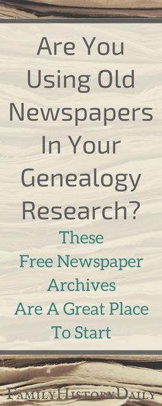 Free newspaper archives can be a powerful genealogy research tool. #genealogyresearch #freegenealogy #ancestry #familyhistory #familytree