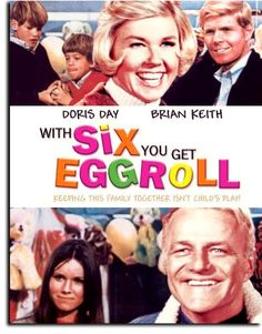 With Six You Get Egg Roll. Such a good movie.