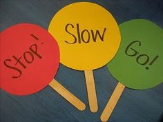 Traffic Light Dance to music - instead of freeze dance - watch the signs!  Terrific way to learn colors.  Fantastic way to learn about following rules.  Last, but not least, an AWESOME way to learn about 'listening to when God says stop, slow or go'!