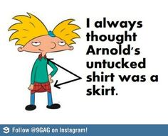 And I always thought it was a Kilt