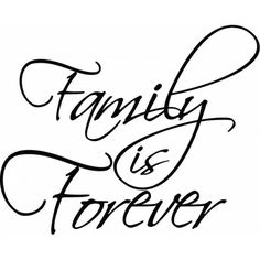 "Tattoo Ideas & Inspiration - Quotes & Sayings | ""Family is Forever"" 