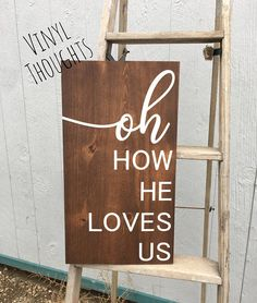 Oh How He Loves Us * Bible Verse Sign * Spiritual Sign * Inspirational Sign * Christian Wall Decor * Living Room Sign Christian Wall Decor, Christian Signs, Diy Wood Signs, Vinyl Signs, Home Decor Signs, Room Signs, Bible Verse Signs, Verses, Living Room Quotes