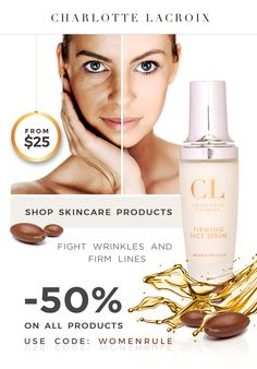 GET 50% OFF EVERYTHING! Firming Face Serum to fight WRINKLES and FIRM LINES!  Charlotte Lacroix Argan Stem Cells skincare routine, starting at $25! Discover more www.charlottelacroix.com