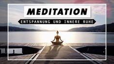 Geführte Meditation für Entspannung, innere Ruhe & Zufriedenheit | Achts...