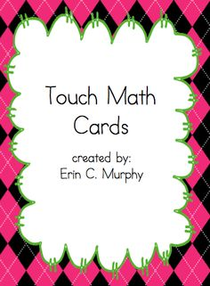 FREE set of cards to use based around the Touch-Math program.  Includes pictures to represent each number.  $0