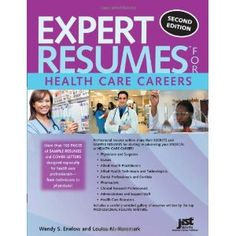 Expert Resumes for Health Care Careers, 2nd Ed - Ask and you shall receive! We have had an overhwelming number of requests for heathcare resumes. Wendy Enelow and Louise Kursmark are our heros - we have taken online seminars with these folks, and they are the real deal. You can find resumes for nurses, allied health, dental hygienists, clinical research professionals, pharmacists, ultrasound technicians and more!