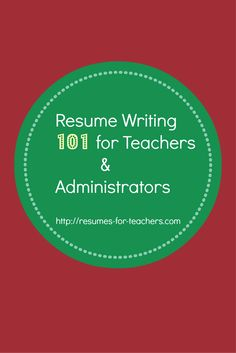images about teacher resume and cover letter writing help on    resume writing tips for school teachers  school administrators or other educators  resume  teachers  administrators  education