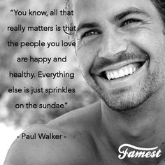 May you forever Rest in Peace Paul Walker