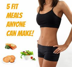 Your Healthy Fat Loss Advice- Losing Fat Is Fun!: 5 Fit Meals Anyone Can Make!