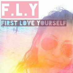F.L.Y. FIRST LOVE YOURSELF! And the rest will flourish! #love #loveyourself #health #wellness #wellnesscoach #coach #mentor #primal #instagood #paleo #growyourown #organic #joerogan #fly #firstloveyourself #grow #educate #improvement #compassion #selfestem #embrace #life #fitness #fit #photooftheday #instagood #instadaily #quote #instaquote #holistic