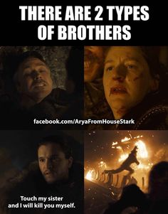 Game of Thrones: There are 2 types of brothers.