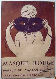 Masque Rouge Parfum de Marcel Guerlain.  86 Faubourg Saint Honoré PARIS, face l'Elysée