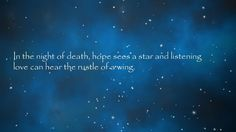 in the night of death hope sees a star - Google Search