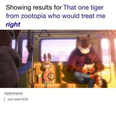 Image result for that one tiger in zootopia who would treat me right