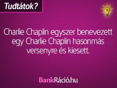 Charlie Chaplin egyszer benevezett egy Charlie Chaplin hasonmás versenyre és kiesett. Wtf Fun Facts, Curiosity, Did You Know, Texts, Funny Jokes, Haha, Quotes, Humor, Fun Facts
