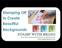 Stamping Off to Create Beautiful Backgrounds