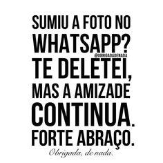 """""""Cadê sua foto?"""" HAHAH #obrigadadenada by obrigadadenada"""