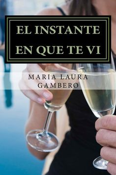 Amazon:   http://www.amazon.com/instante-Spanish-Maria-Laura-Gambero-ebook/dp/B00CA67IPW/ref=sr_1_1?s=books&ie=UTF8&qid=1409703882&sr=1-1&keywords=el+instante+en+que+te+vi