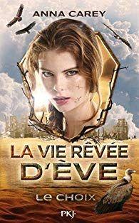 Vendredilecture De Celine L La Vie Revee D Eve Tome 2 Lecture Lectures Litterature