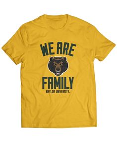 We Are Baylor Family Tee #SicEm