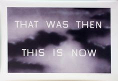Ed Ruscha | THAT WAS THEN THIS IS NOW (2014) | Artsy