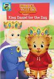 Daniel Tiger's Neighborhood: King Daniel for the Day [DVD]